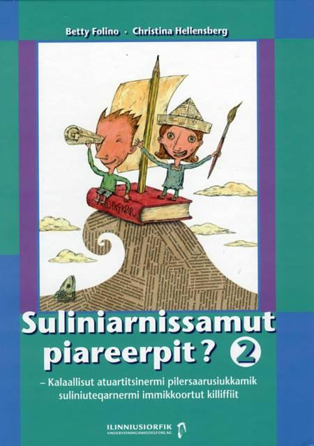 Suliniarnissamut piareerpit? 2 af Christina Hellensberg og Betty Folino