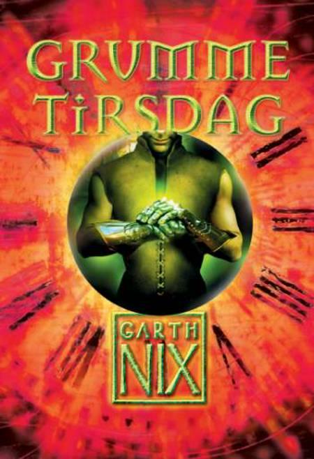 Grumme Tirsdag af Garth Nix