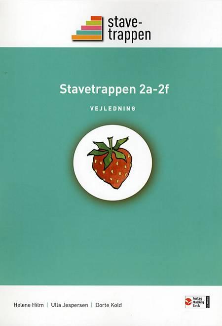 Stavetrappen 2 af Helene Hilm Ulla Jespersen Dorte Kold