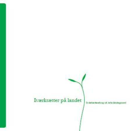 Iværksætter på landet af Julie Lindegaard og Vivienne Kallmeyer