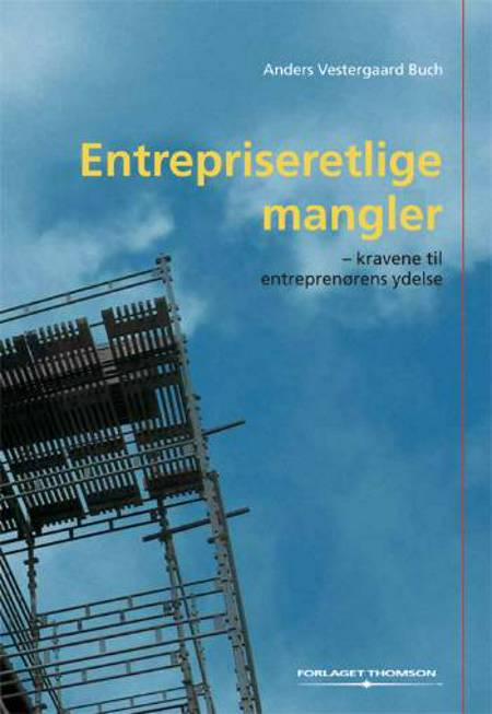 Entrepriseretlige mangler af Anders Vestergaard Buch