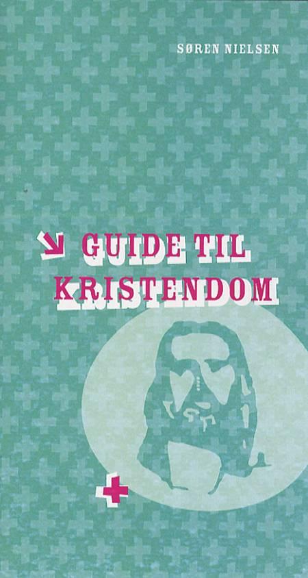 Guide til kristendom af Søren Nielsen