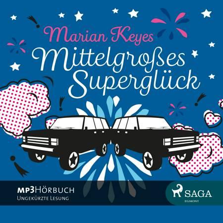 Mittelgroses Superglück af Marian Keyes