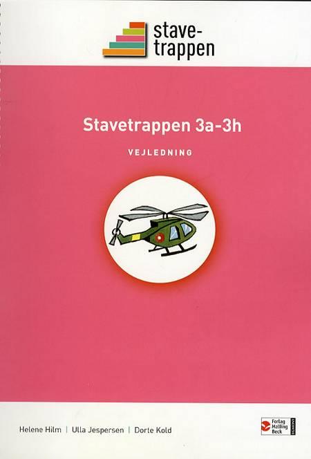 Stavetrappen 3 af Helene Hilm Ulla Jespersen Dorte Kold