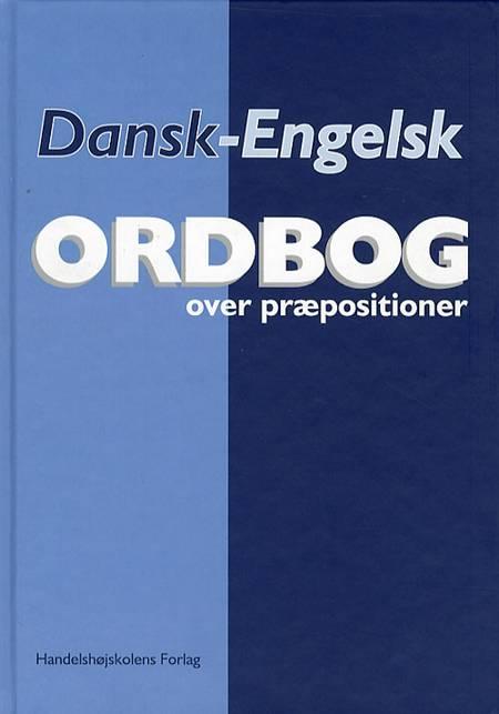 Dansk-engelsk ordbog over præpositioner af Helge Schwarz