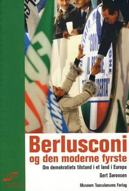 Berlusconi og den moderne fyrste af Gert Sørensen
