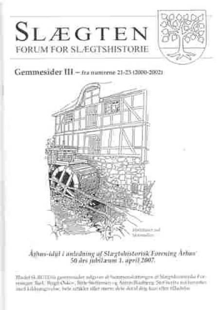 Gemmeside III - fra numrene 21-25 (2000-2002) af Birgit Øskov, Anton Blaabjerg og Birte Steffensen