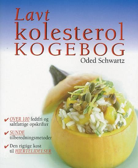 Lavt kolesterol - kogebog af Oded Schwartz