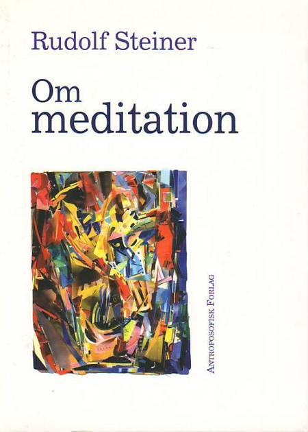 Om meditation af Rudolf Steiner og Hans Jürgen Pingel