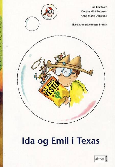 Ida og Emil i Texas af Anne-Marie Donslund, Dorthe Klint Petersen og Ina Borstrøm