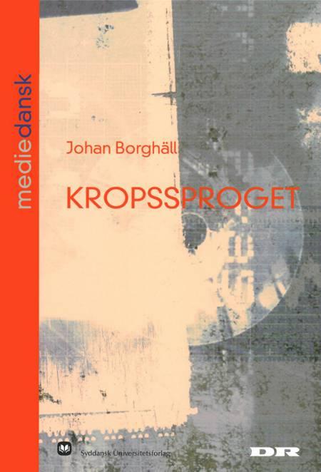 Kropssproget af Johan Borghäll
