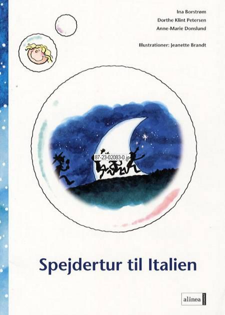 Spejdertur til Italien af Anne-Marie Donslund, Dorthe Klint Petersen og Ina Borstrøm