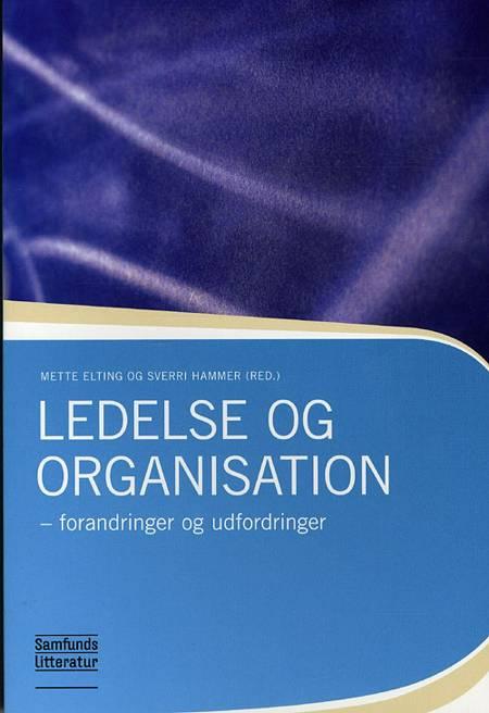 Ledelse og Organisation af Sverri Hammer og Mette Elting