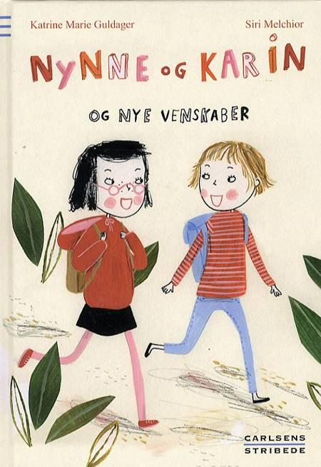 Nynne og Karin og nye venskaber af Katrine Marie Guldager