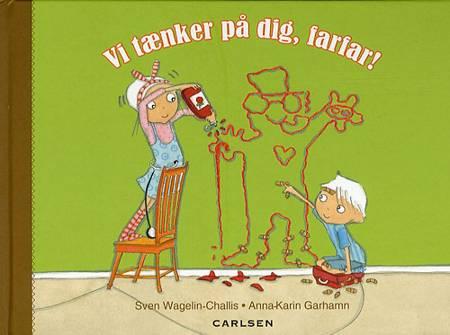 Vi tænker på dig, farfar! af Sven Wagelin-Challis