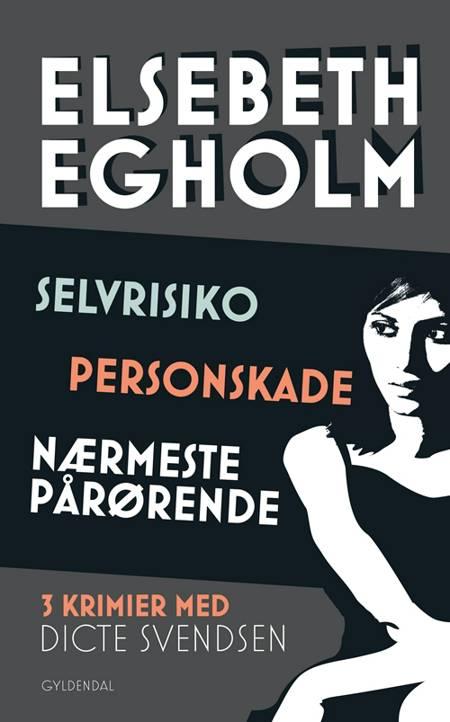 Selvrisiko Personskade af Elsebeth Egholm