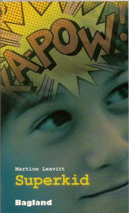Superkid af Martine Leavitt