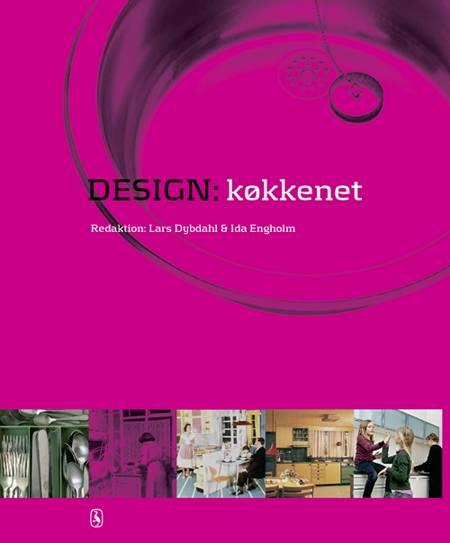 Design: Køkkenet af Ida Engholm og Lars Dybdahl