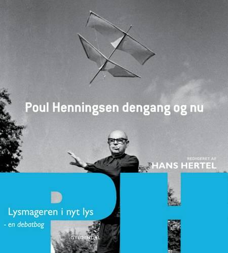 Poul Henningsen dengang og nu af Hans Hertel