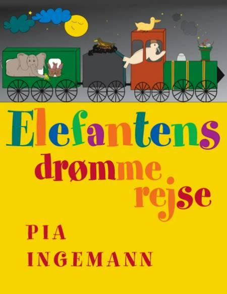 Elefantens drømmerejse af Pia Ingemann