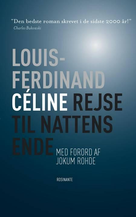 Rejse til nattens ende af Louis-Ferdinand Céline og Louis-Ferdinand Celine