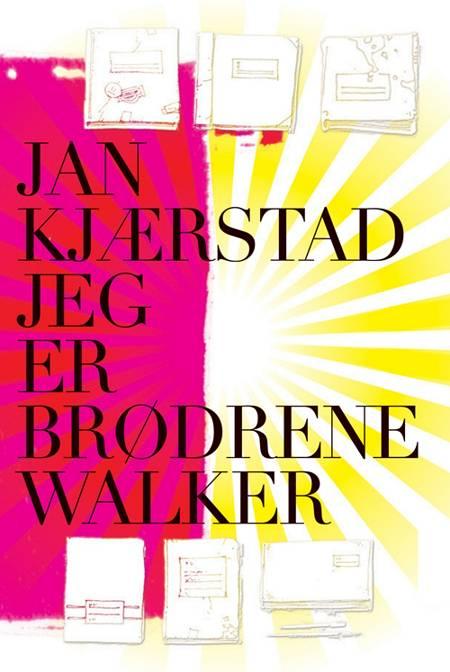 Jeg er brødrene Walker af Jan Kjærstad