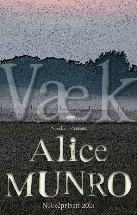 Væk af Alice Munro