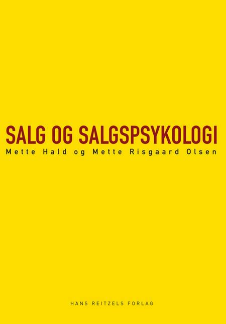 Salg og salgspsykologi af Mette Hald og Mette Risgaard Olsen