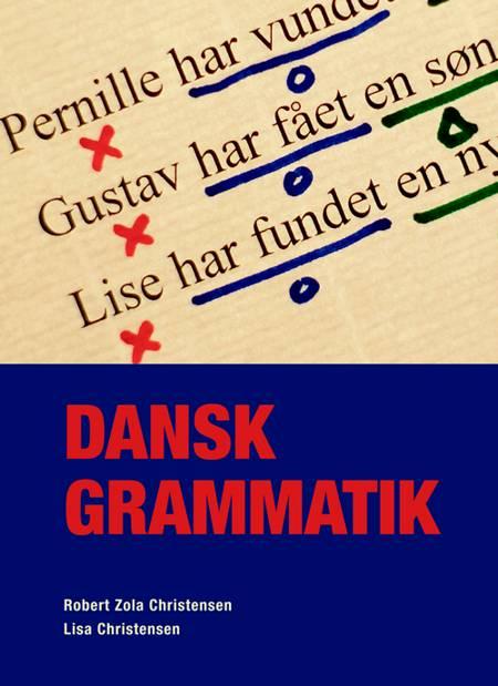 Dansk grammatik af Robert Zola Christensen og Lisa Holm Christensen