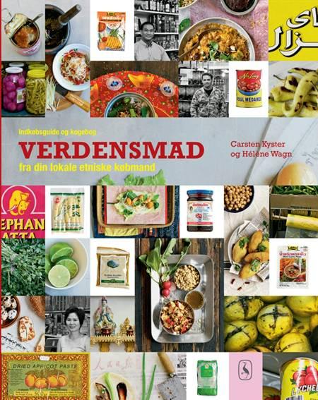 Verdensmad fra din lokale etniske købmand af Hélène Wagn og Carsten Kyster