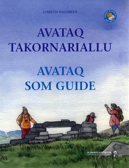 Avataq takornariallu af Einar Lund Jensen, Lisbeth Valgreen og Mette Felbo m.fl.