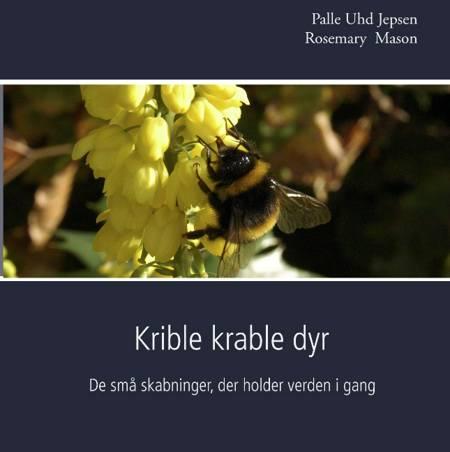 Krible krable dyr af Palle Uhd Jepsen og Rosemary Mason