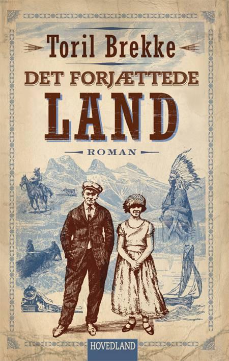 Det forjættede land af Toril Brekke