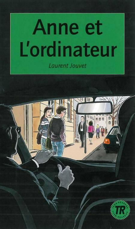Anne et l´ordinateur af Laurent Jouvet