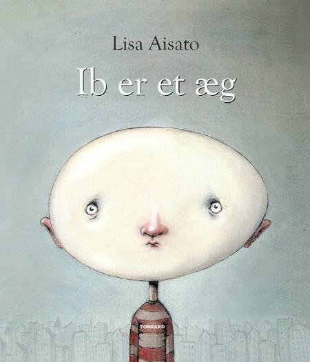 Ib er et æg af Lisa Aisato