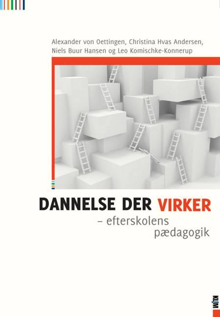 Dannelse der virker af Niels Buur Hansen, Alexander von Oettingen og Christina Hvas Andersen m.fl.
