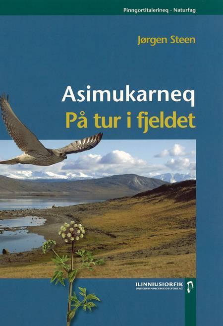 Asimukarneq af Jørgen Steen og Berit Mortensen