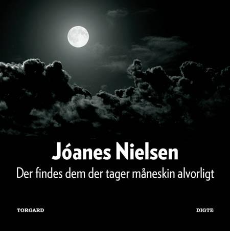 Der findes dem der tager måneskin alvorligt af Jóanes Nielsen