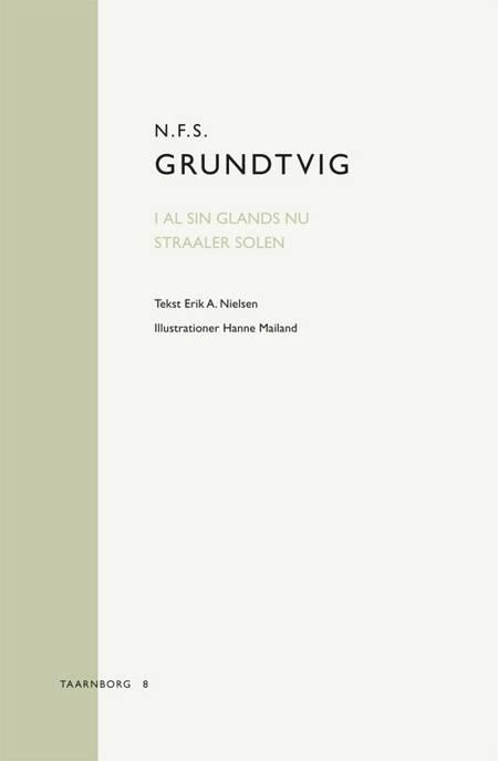 N.F.S. Grundtvig: I al sin Glands nu straaler Solen af Erik A. Nielsen