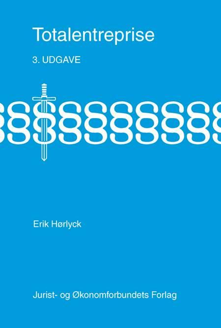 Totalentreprise af Erik Hørlyck
