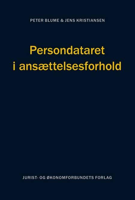 Persondataret i ansættelsesforhold af Jens Kristiansen og Peter Blume