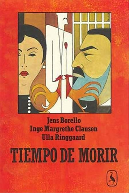 Tiempo de morir af Ulla Ringgaard, Inge Margrethe Clausen og Gabriel García Márquez