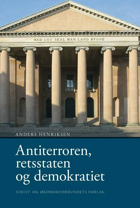 Antiterroren, retsstaten og demokratiet af Anders Henriksen