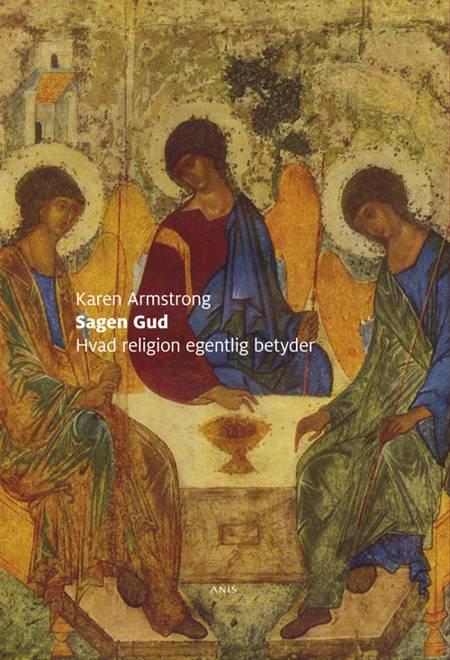 Sagen gud - hvad religion egentlig betyder af Karen Armstrong