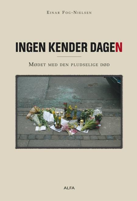 Ingen kender dagen af Einar Fog-Nielsen