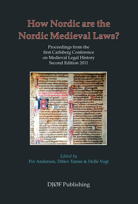 How Nordic are the Nordic medieval laws? af Per Andersen, Kirsi Sionen og Helle I.M. Sigh m.fl.