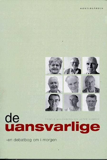 De uansvarlige af Troels Mylenberg og Jeppe Nybroe