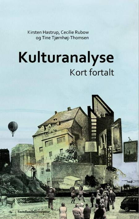 Kulturanalyse af C. Rubow, K. Hastrup og T. Tjørnhøj-Thomsen