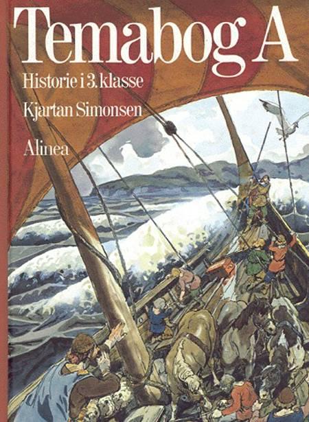 Temabog A af Anne Lisbeth Olsen, Kjartan Simonsen og billedredaktør: Anne Lisbeth Olsen
