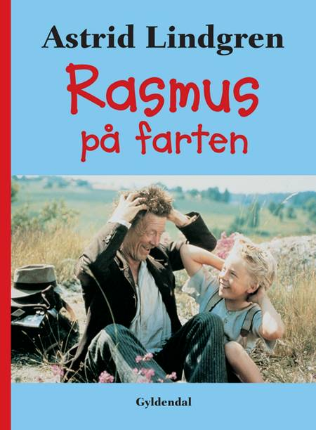 Rasmus på farten af Astrid Lindgren